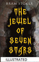 The Jewel of Seven Stars Illustrated