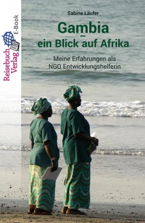 Gambia - ein Blick auf Afrika