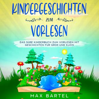 Kindergeschichten zum Vorlesen