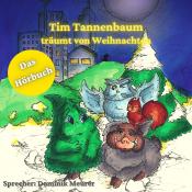 Tim Tannenbaum träumt von Weihnachten