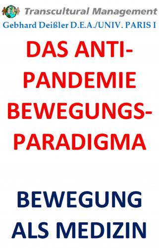 DAS ANTI-PANDEMIE BEWEGUNGSPARADIGMA