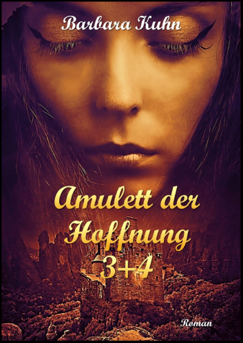 Amulett der Hoffnung 3+4