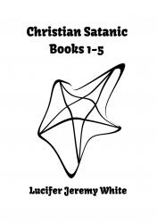 Christian Satanic Books 1-5