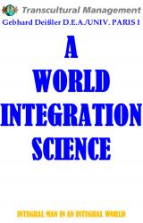 A WORLD INTEGRATION SCIENCE