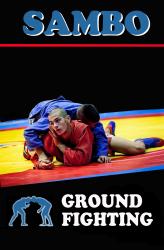 Sambo: ground fighting