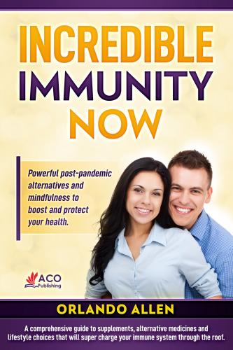 Incredible Immunity Now!