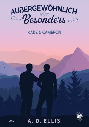 Außergewöhnlich Besonders – Kade & Cameron
