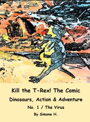 Kill the T-Rex! The Comic