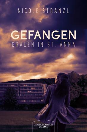 Gefangen - Grauen in St. Anna