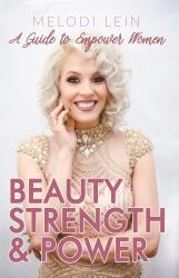 Beauty, Strength & Power