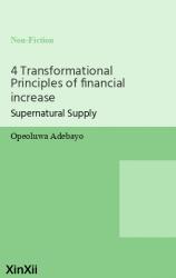 4 Transformational Principles of financial increase