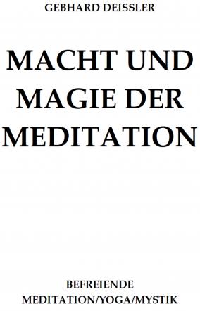 MACHT UND MAGIE DER MEDITATION