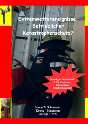 Extremwettereignisse: Betrieblicher Katastrophenschutz?