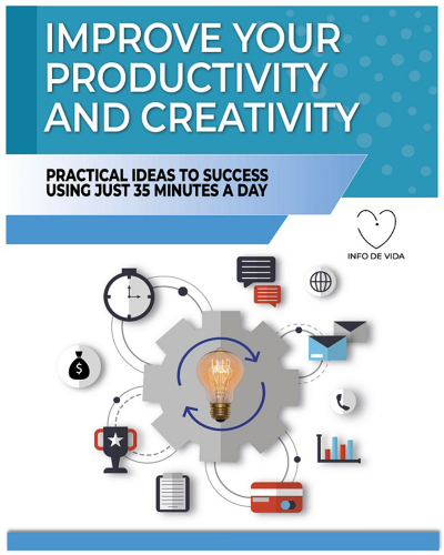 Improve your Productivity and Creativity
