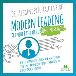 Modern Leading – der neue Ratgeber für Führungskräfte