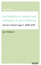 Profitability of simple fixed strategies in sport betting: