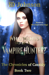 Who Wants to Be a Vampire Hunter?