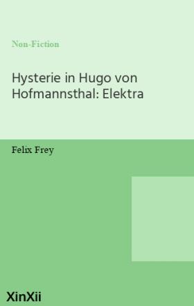 Hysterie in Hugo von Hofmannsthal: Elektra