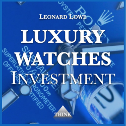 Luxury Watches Investment