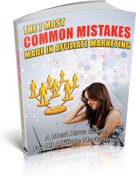 The 7 Most Common Mistakes Made in Affiliate Marketing