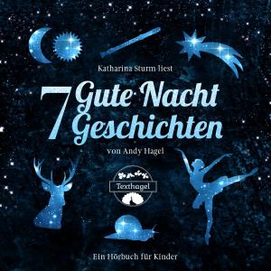 7 Gute Nacht Geschichten