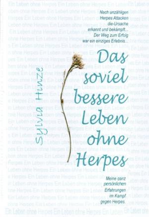 Das soviel bessere Leben ohne Herpes