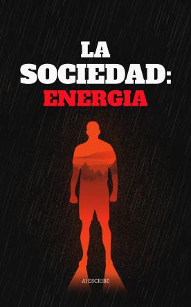 LA SOCIEDAD: ENERGIA