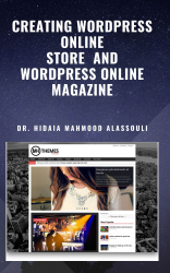 Creating Wordpress Online Store  and Wordpress Online Magazine
