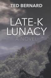 Late-K Lunacy