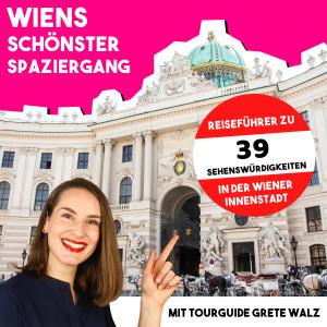 Wiens schönster Spaziergang mit Tourguide Grete Walz