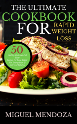 The Ultimate Cookbook for Rapid Weight Loss