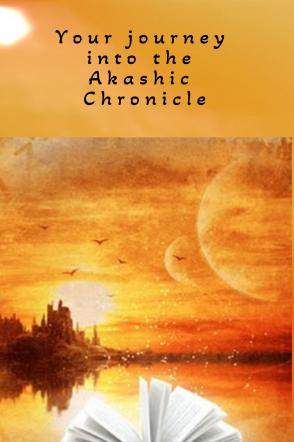 Your journey into the Akasha chronicle