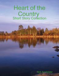 HEART OF THE COUNTRY SHORT STORY COLLECTION