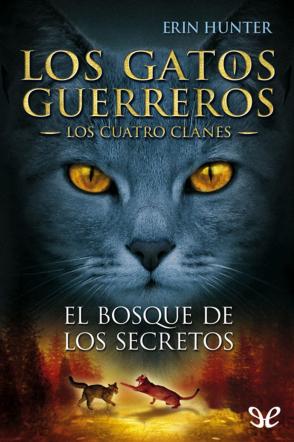 Los Gatos Guerreros - Los Cuatro Clanes - Libro 03